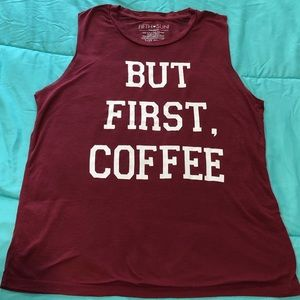But First, Coffee - Muscle Tank